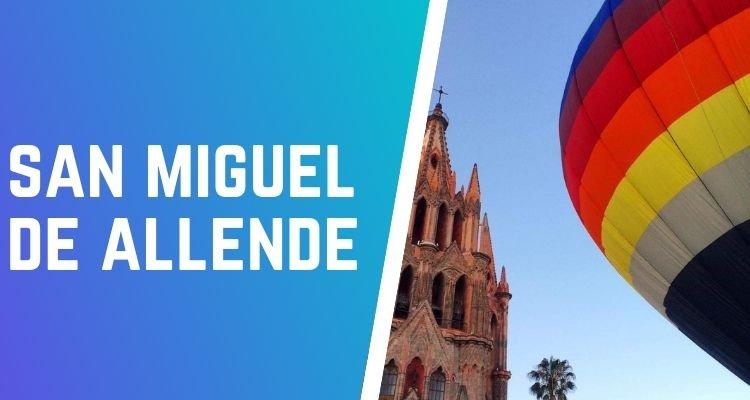 globos aerostáticos en San miguel de allende Guanajuato