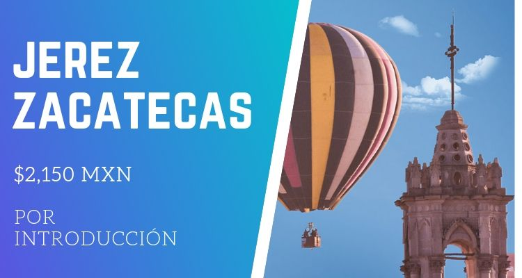 paseo en globo aerostático en Jerez Zacatecas