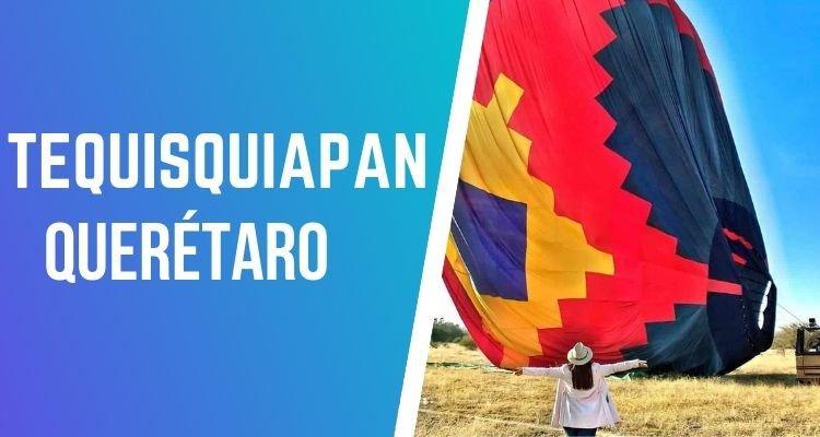 volar en globo aerostático en Tequisquiapan Querétaro
