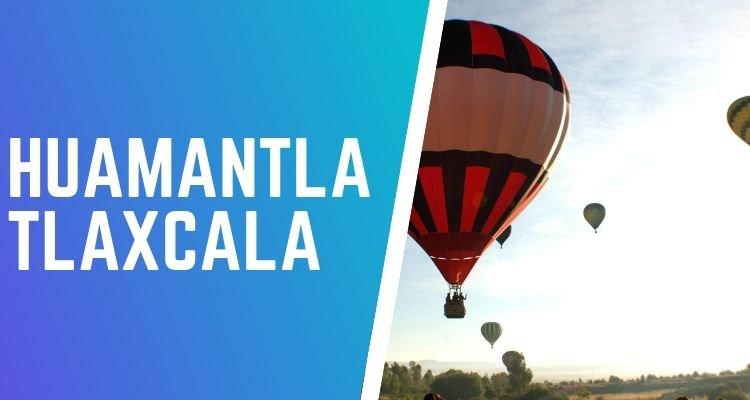 volar en globo aerostático en Huamantla Tlaxcala