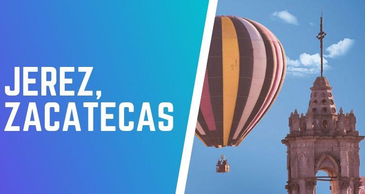 volar en globo en Zacatecas Jerez