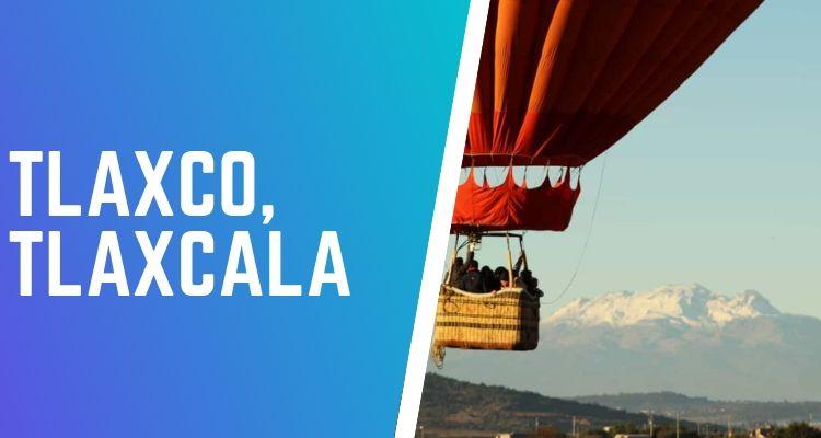 globos aerostáticos en Tlaxco
