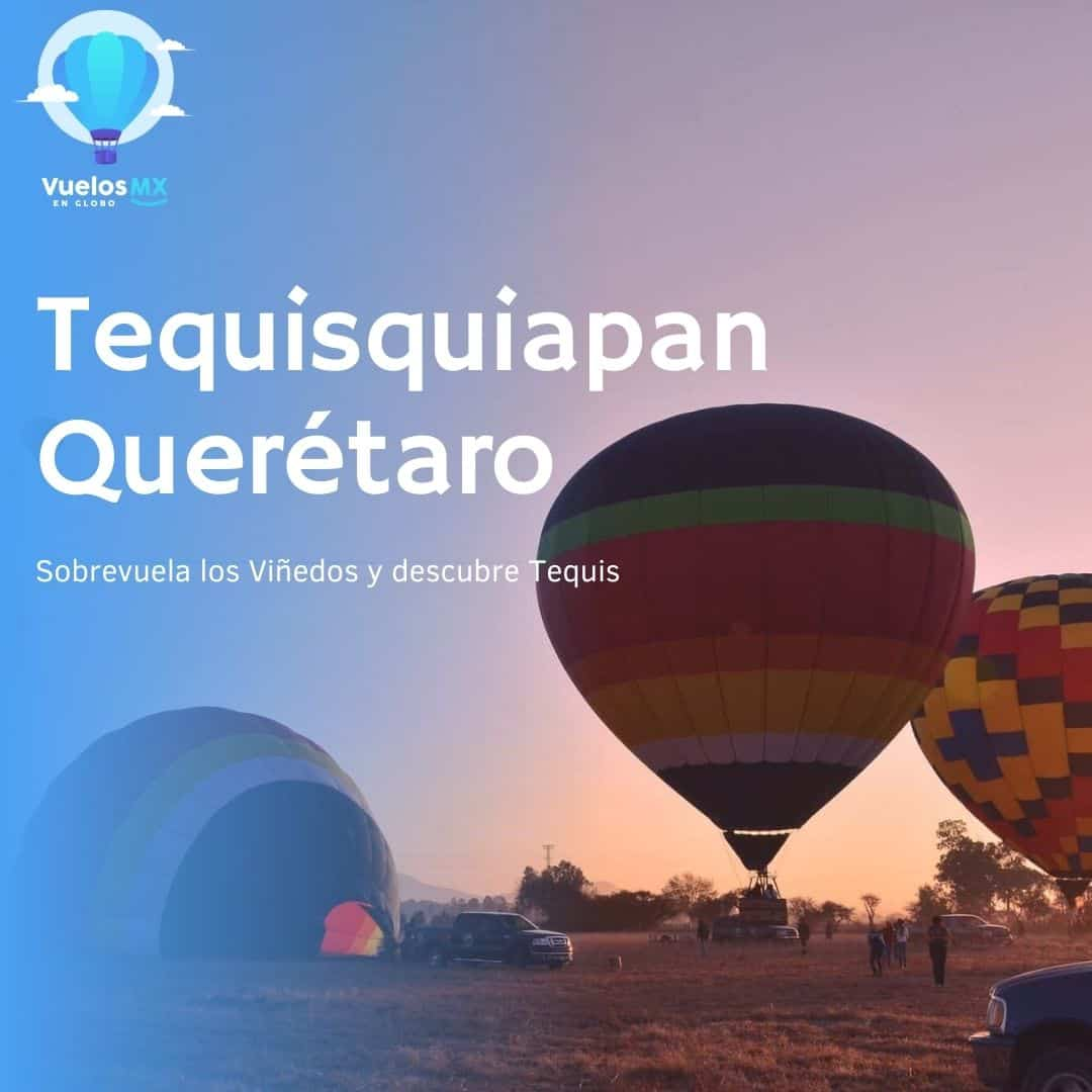 vuelos en globo mx tequisquiapan querétaro